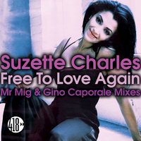 Free to Love Again — SUZETTE CHARLES