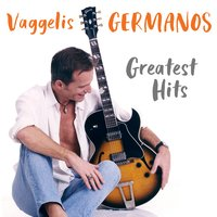 Greatest Hits — Vaggelis Germanos