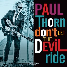 Don't Let the Devil Ride — Paul Thorn