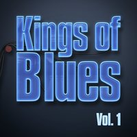 Kings of Blues - Vol. 1 — Muddy Waters