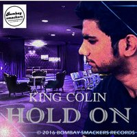 Hold On — King Colin