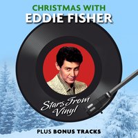 Christmas with Eddie Fisher (Stars from Vinyl) — Eddie Fisher