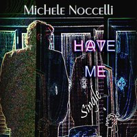 Love / Hate Me — Michele Noccelli