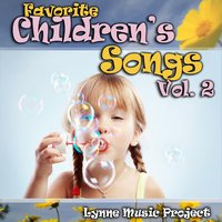 Favorite Children's Songs, Vol. 2 — Lynne Music Project