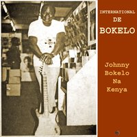 Johnny Bokelo Na Kenya — Johnny bokelo, International De Bokelo