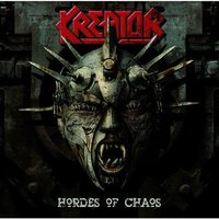 Hordes of Chaos — Kreator