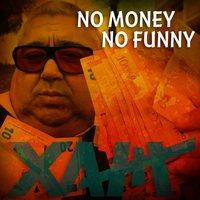 No Money No Funny Xam 200x200