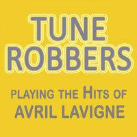 Tune Robbers Playing the Hits of Avril Lavigne — Tune Robbers
