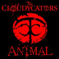 Animal — The Cloudycators