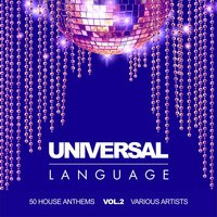 Universal Language (50 House Anthems), Vol. 2 — сборник