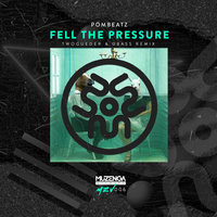 Fell The Pressure — Twogueder