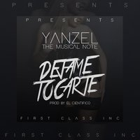 Déjame Tocarte — Yanzel the Musical Note