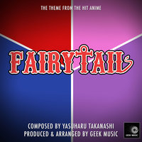Fairy Tail - Overture - Main Theme — Geek Music