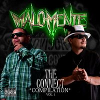 The Connect Compilation, Vol. 1 — Malo Mente