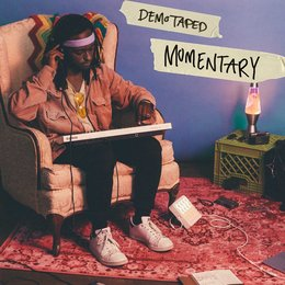Momentary — Demo Taped