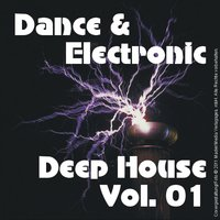 Dance & Electronic - Deep House Vol. 01; Instrumental — сборник