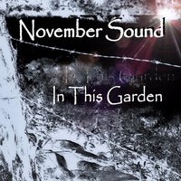 In This Garden — November Sound