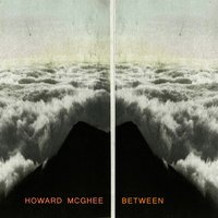 Between — Howard McGhee, Harry Belafonte Acc. By Howard McGhee And His Orchestra