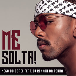 Me Solta — Nego do Borel