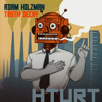 Truth Decay — Adam Holzman