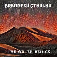 The Outer Beings — Brennfeu Cthulhu