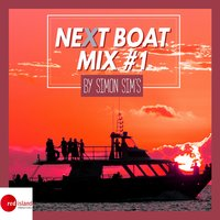 Next Boat Mix #1 — Simon Sim's