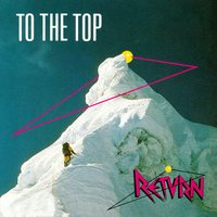 To The Top — Return