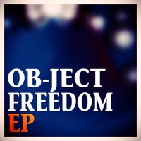 Freedom — Ob-Ject