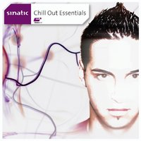 Chill out Essentials — Sinatic