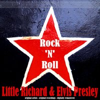 Rock 'n' Roll — Elvis Presley, Little Richard