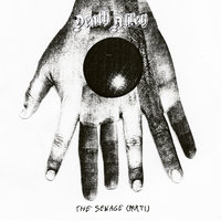 The Sewage, Pt. I — Death Alley