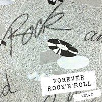 Forever Rock and Roll Vol. 2 — сборник
