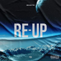 Re-Up — Broughton