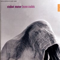 Bruno Coulais: Stabat Mater — Bruno Coulais