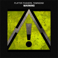 Warning — Townsend, Platter Pushers, Townsend, Platter Pushers