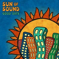 Good Days — Sun of Sound