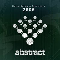 2606 — Marco Bailey & Tom Hades