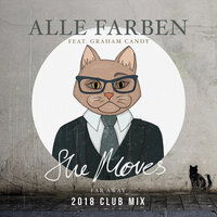 She Moves (Far Away) — Alle Farben, Graham Candy
