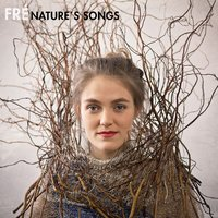 Nature's Songs — Fre