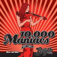 Live at the Belly Up — 10,000 Maniacs
