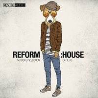 Reform:House Issue 5 - Nu Disco Selection — сборник