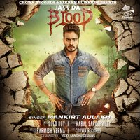 Jatt Da Blood — Mankirt Aulakh, Gold Boy