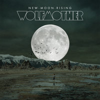 New Moon Rising — Wolfmother