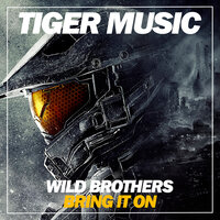 Bring It On — Wild Brothers