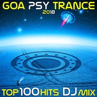 Goa Psy Trance 2018 Top 100 Hits DJ Mix — сборник