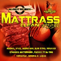 Mattrass Riddim - Clean — сборник