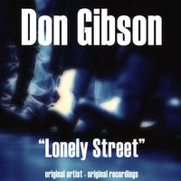 Lonely Street — Don Gibson