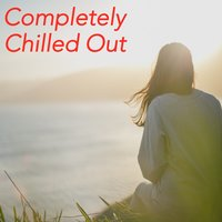 Completely Chilled Out — сборник