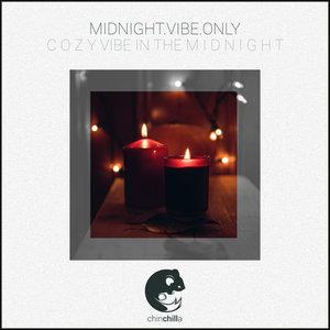 MIDNIGHT.VIBE.ONLY - C O Z Y Vibe in the M I D N I G H T