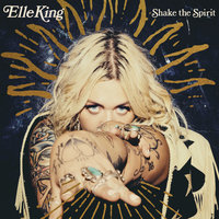 Naturally Pretty Girls — Elle King